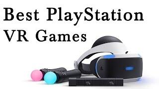 Best PlayStation VR Games 2017