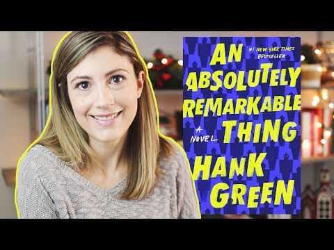 AN ABSOLUTELY REMARKABLE THING BY HANK GREEN// 60(ish) second book review