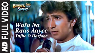 Wafa Na Raas Aayee Tujhe O Harjaee Full Video | Bewafa Sanam | Krishan Kumar |  Nitin Mukesh