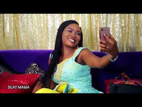 Slay Mama - Now Showing On Yorubahood