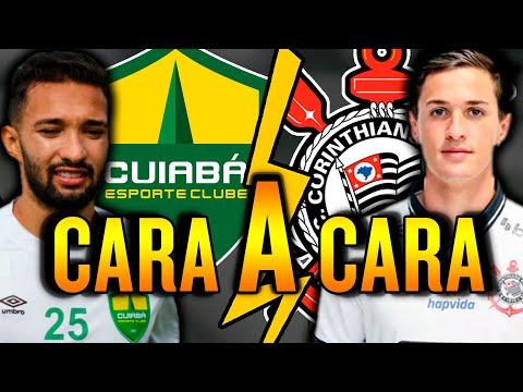 CUIABÁ x CORINTHIANS | Cara a cara (13ª rodada do Campeonato Brasileiro 2021)