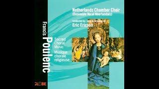 Francis Poulenc, Quatre Motets pour le Temps de Noël, Netherlands Chamber Choir