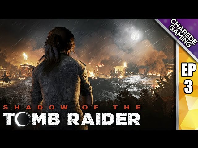 I Grabbed A Sacred Dagger & Ended The World | Shadow Of The Tomb Raider Ep 03 | Charede Plays
