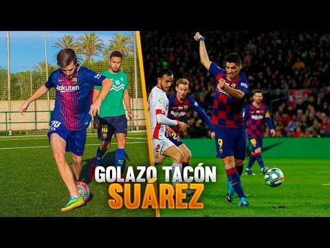 GOL de LUIS SUÁREZ de TACÓN ¡Reto de Fútbol!