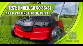 Test  |  Einhell Akku Vertikutierer - Lüfter  |  GC-SC 36/31  |  Rasenpflege  |  Review