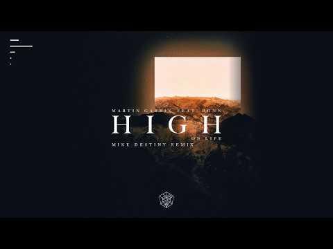 Martin Garrix - High On Life (feat. Bonn) (Mike Destiny Remix)