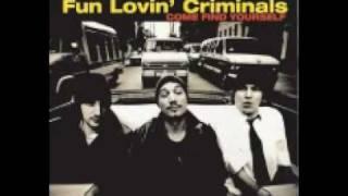 Fun Lovin' Criminals - Methadonia