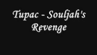 Tupac - Souljah's Revenge *Lyrics