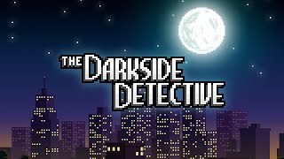 Picture of a game: The Darkside Detective