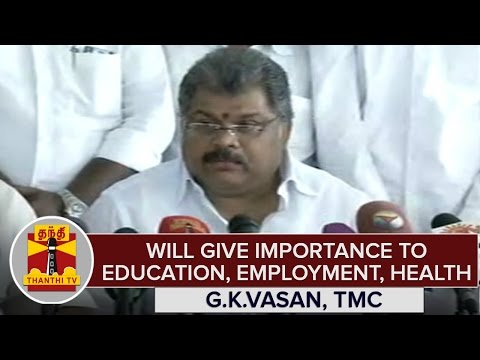 TN-Elections-2016--Will-Give-Importance-To-Education-Employment-Health--G-K-Vasan