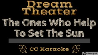 Dream Theater   The Ones Who Help To Set The Sun CC