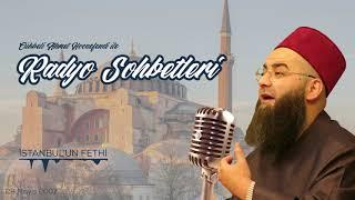 İstanbul'un Fethi (Radyo Sohbetleri) 29 Mayıs 2007