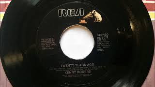 Twenty Years Ago , Kenny Rogers , 1987