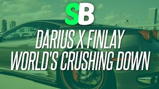 Darius & Finlay - World's Crashing Down (ft. Aili Teigmo)  [Bass Boosted]