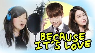 [COVER] Because It's Love (Ailee)-Come Back Mister 돌아와요 아저씨 MV+Han/Rom Lyrics