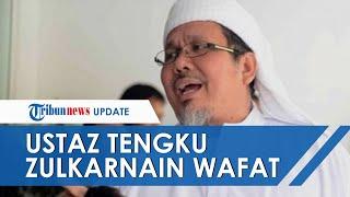 Ustaz Tengku Zulkarnain Meninggal Dunia setelah Positif Corona, Satgas Covid-19: Dirawat Sejak 3 Mei