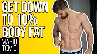 Getting To 10% Body Fat (3 Things You Need To Know)
