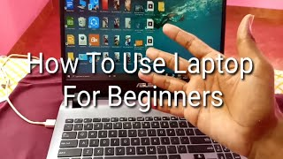 How To Use Laptop For Beginners   Laptop User Guide For Beginners