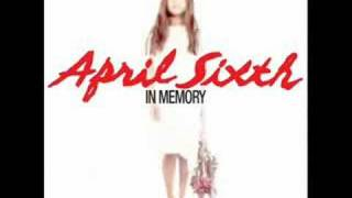 April Sixth - Dear Angel