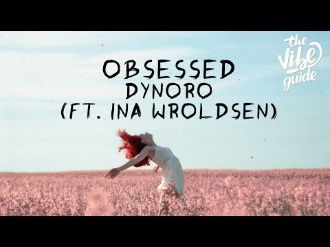 Dynoro x Ina Wroldsen - Obsessed (Lyrics)