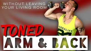 Toned ARMS & BACK...without leaving your living room by Trainer Ben