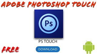 adobe photoshop touch download free android