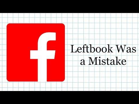 Leftbook Was a Mistake