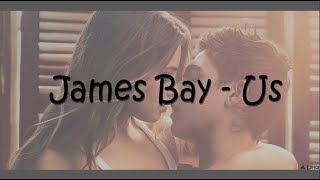 James Bay - Us (Lyrics) [After]
