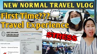 GOING TO PROVINCE:NEW NORMAL TRAVEL EXPERIENCE AND REQUIREMENTS PROCESS