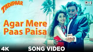 Agar Mere Paas Paisa Song Video - Tadipaar   Vinod Rathod   Mithun Chakraborty, Juhi Chawla   Sameer