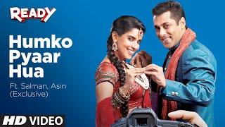 'Humko Pyaar Hua' Ready Ft. Salman, Asin (Exclusive)