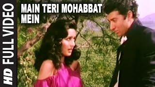 Main Teri Mohabbat Mein Full HD Song | Tridev | Sunny Deol
