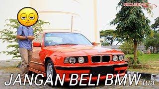 Masih Mau Beli BMW 530i tua??