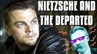Nietzsche and The Departed | Renegade Cut