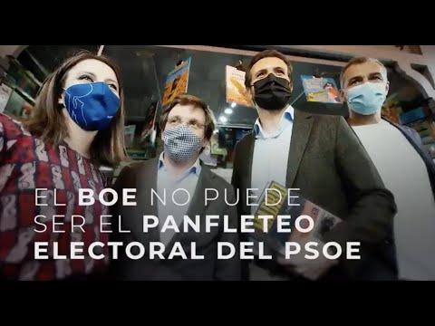 El BOE no puede ser el planfleto electoral del PSOE