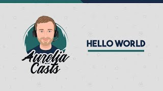 """Getting Started with the Aurelia JS Framework: """"Hello World"""""""