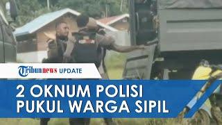 Viral Video 2 Oknum Polisi Pukul Warga Nabire saat Pemungutan Suara Ulang, Kapolda Papua Minta Maaf