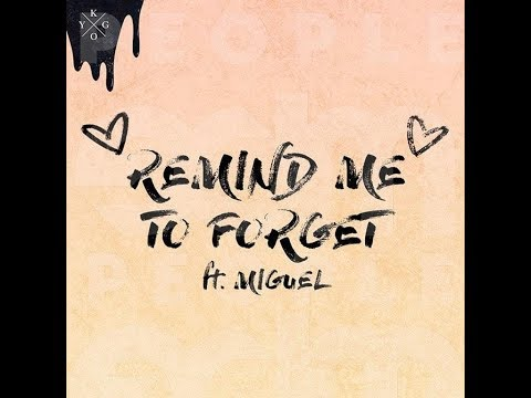 Kygo - Remind Me To Forget (new 2018)