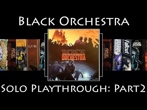 Black Orchestra (Second Edition) Rules Overview & Solo Playthrough - Part 2