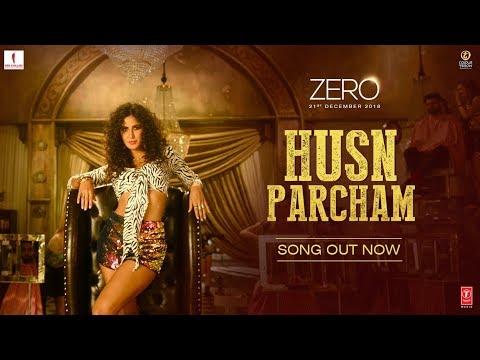 Zero  husn parcham video song   shah rukh khan  katrina kaif  anushka sharma   ajay atul t series