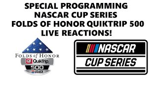 NASCAR Cup Series: Folds Of Honor QuikTrip 500 (Live Reactions)