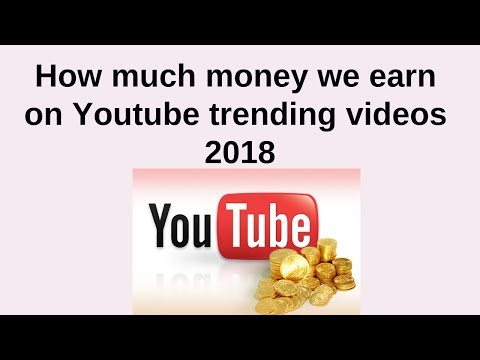money earn on Youtube trending videos