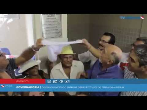 Governo do Estado entrega obras e títulos de terra em Almeirim