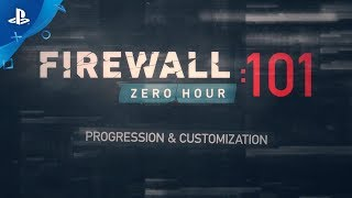 Firewall Zero Hour – Progression & Customization 101 Trailer | PS VR
