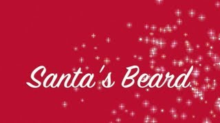 """HowTo """"Santa's Beard"""" (and moustache styling)"""