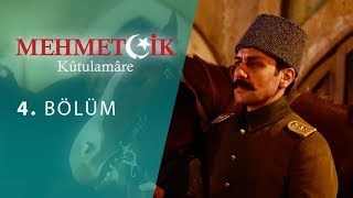 Mehmetcik Kutul Amare (Kutul Zafer) episode 4 with English subtitles