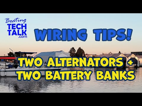 Two Alternators and Two Battery Banks On My Boat