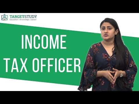 How to become an Income Tax Officer - Details, Eligibility ... - YouTube