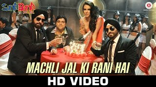 Machli Jal Ki Rani Hai - Song Video - Santa Banta Pvt Ltd