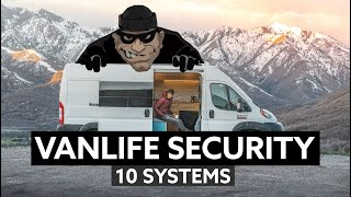 10 EFFECTIVE VANLIFE SECURITY SYSTEMS  🔒  Don't Let Them Ruin The Dream!
